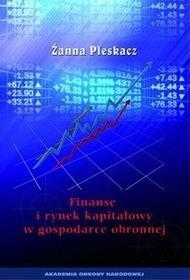 Pleskacz Żanna Finanse i rynek kapitałowy w gospodarce obronnej - mamy na stanie, wyślemy natychmiast