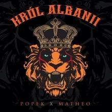 Król Albanii CD) Matheo Popek