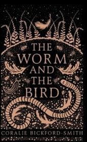 Bickford-Smith Coralie The Worm and the Bird / wysyłka w 24h