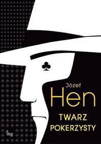 Twarz pokerzysty - Józef Hen