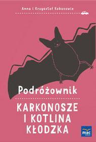 MAC Podróżownik. Karkonosze i Kotlina Kłodzka - Anna Kobus, Krzysztof Kobus