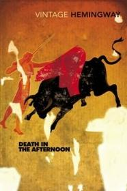 RANDOM HOUSE DEATH IN THE AFTERNOON