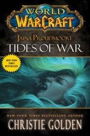 Harper Collins World of Warcraft: Jaina Proudmoore: Tides of War