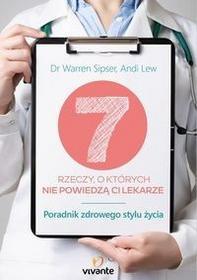 Vivante 7 rzeczy o których nie powiedzą ci lekarze - Sipser Warren, Lew Andi