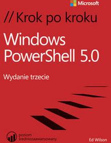 Windows PowerShell 5.0 Krok po kroku - Wilson Ed