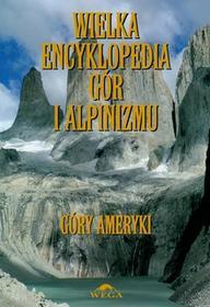 Wielka encyklopedia gór i alpinizmu Tom 4