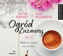 Biblioteka Akustyczna Ogród Zuzanny Tom 1 Audiobook Justyna Bednarek Jagna Kaczanowska