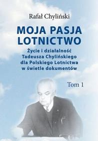 CB Moja pasja lotnictwo - Chyliński Rafał