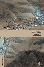 Fundacja Instytutu Reportażu Ciemność - Hector Tobar