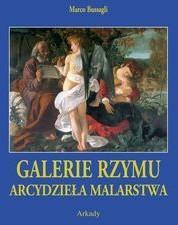 Arkady Arcydzieła Malarstwa. Rzym - Marco Bussagli