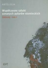 Agencja Dramatu i Teatru ADiT Antologia Współczesne sztuki uznanych autorów niemieckich t,1 Zbliżenia - odbierz ZA DARMO w jednej z ponad 30 księgarń!