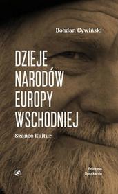 Cywiński Bohdan Dzieje Narodów Europy Wschodniej