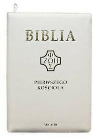Biblia Pierwszego Kościoła Remigiusz Popowski