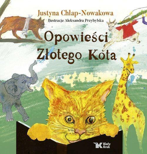 Biały Kruk Opowieści Złotego Kota Justyna Chłap Nowakowa Ceny I