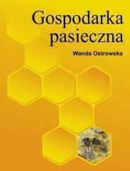 Powszechne Wydawnictwo Rolnicze i Leśne Wanda Ostrowska Gospodarka pasieczna