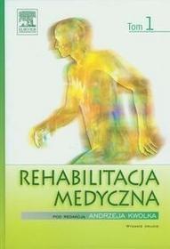 Edra Urban & Partner Rehabilitacja medycznaTom 1