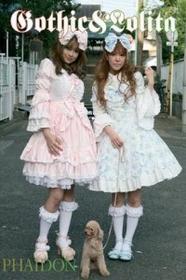 PHAIDON PRESS Gothic & Lolita