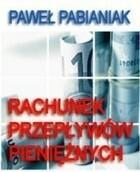 Rachunek przepływów pieniężnych Paweł Pabianiak