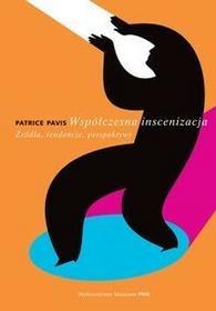 Pavis Patrice Współczesna inscenizacja / wysyłka w 24h