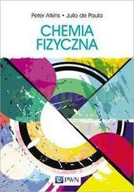 Wydawnictwo Naukowe PWN Chemia fizyczna - Peter Atkins, de Paula Julio