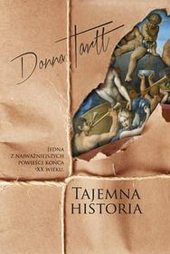 TAJEMNA HISTORIA WYD 2 Donna Tartt