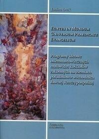 Księgarnia Akademicka Programy ideowe osiemnastowiecznych malowideł kościołów zakonnych na ziemiach południowo-wschodnich - Dzik Janina