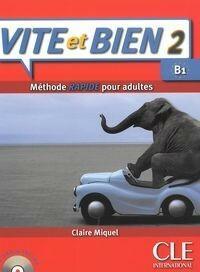Vite et Bien 2 Podręcznik + CD - Claire Miquel