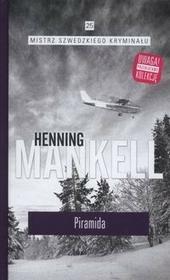 Edipresse Polska Mankell Henning Mistrz szwedzkiego kryminału. Tom 25. Piramida
