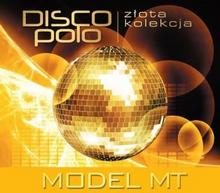 Model MT Złota Kolekcja Disco Pol. Model MT, CD Model MT