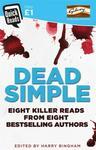 C. L. Taylor; Angela Marsons; Claire Mackintosh; M Dead Simple
