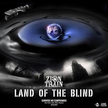 Train Zion Land Of The Blind. CD Train Zion