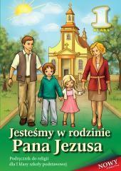 Wydawnictwo Diecezjalne Sandomierz - Edukacja Stanisław Łabendowicz Jesteśmy w rodzinie Pana Jezusa. Klasa 1. Podręcznik dla szkół podstawowych
