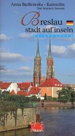 Wrocław miasto na wyspach wersja niemiecka - Anna Będkowska-Karmelita