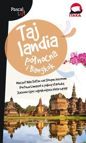 praca zbiorowa Tajlandia północna i Bankog.Pascal Lajt