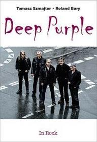 In Rock Deep Purple - Tomasz Szmajter, Roland Bury