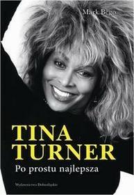 Dolnośląskie Bego Mark Tina Turner Po prostu najlepsza