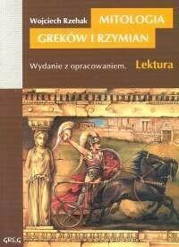 Wojciech Rzehak Mitologia Greków i Rzymian. 9788375170825