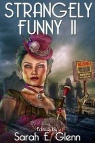 Mystery & Horror, LLC Strangely Funny II