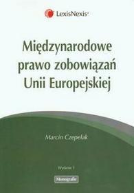 Międzynarodowe prawo zobowiązań Unii Europejskiej LexisNexis