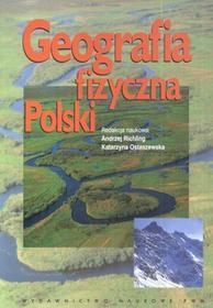 Wydawnictwo Naukowe PWN Geografia fizyczna polski