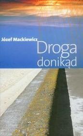 Kontra Droga donikąd - Józef Mackiewicz