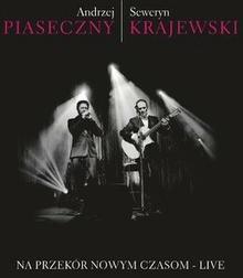 Andrzej Piaseczny, Seweryn Krajewski Na przekór nowym czasom - Live (reedycja) CD Andrzej Piaseczny, Seweryn Krajewski