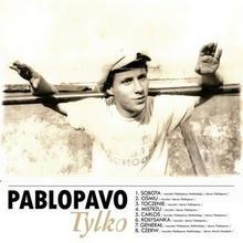 Tylko CD) PABLOPAVO