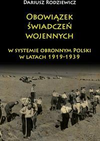 Obowiązek świadczeń wojennych w systemie obronnym Polski w latach 1919-1939