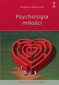 GWP Gdańskie Wydawnictwo Psychologiczne Psychologia miłości. Intymność - Namiętność - Zobowiązanie - Bogdan Wojciszke