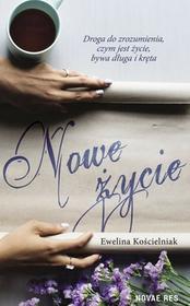 Novae Res Nowe życie Ewelina Kościelniak