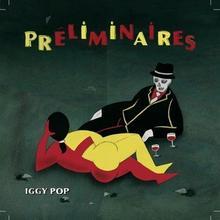 Preliminaires CD Iggy Pop