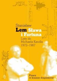 Stanisław Lem Sława i fortuna. Listy do Michaela Kandla