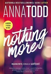 Znak Nothing More - Anna Todd