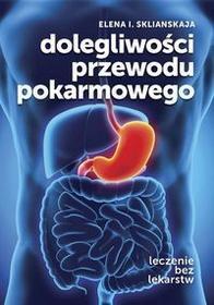 ABA Dolegliwości przewodu pokarmowego - Elena I. Sklianskaja